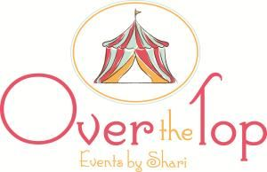 Over the Top Events by Shari