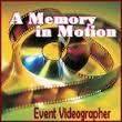 A MEMORY IN MOTION VIDEO PRODUCTION COMPANY