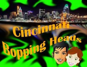 Bopping Heads Cincinnati