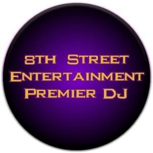 8th Street Entertainment Premier DJ Service