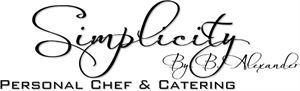 Simplicity Personal Chef & Catering