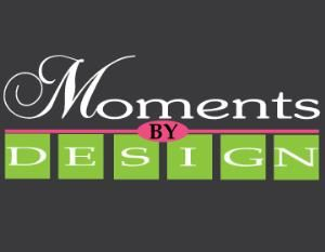 Moments By Design